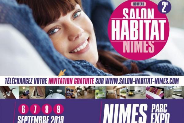 Rendez-vous au salon de l'habitat de Nîmes 2019 du 6 au 9 septembre !